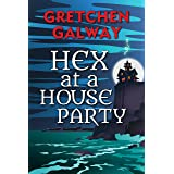 Hex at a House Party (Sonoma Witches Book 2)
