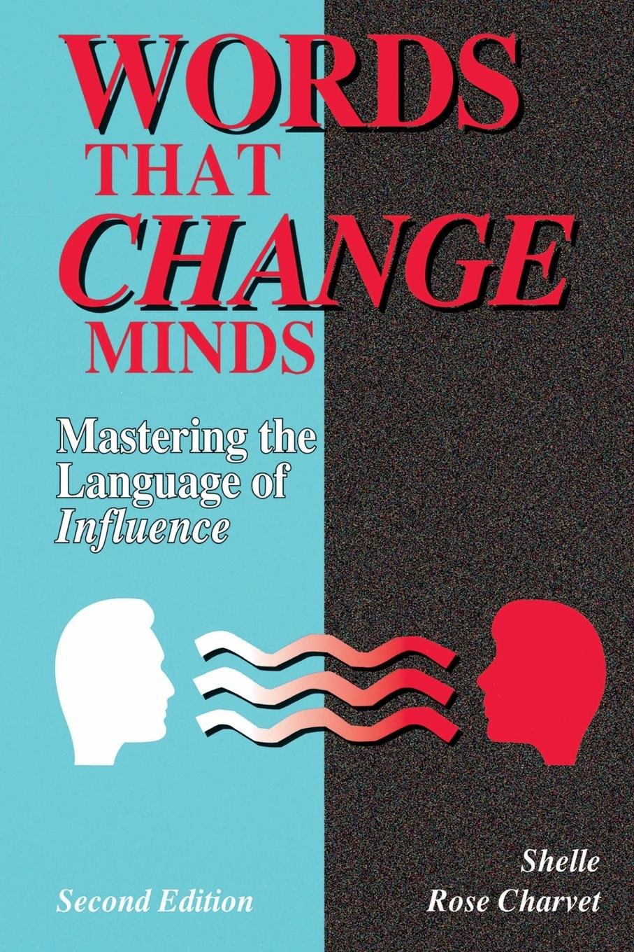 Words That Change Minds: Mastering the Language of Influence 2nd edition by Brand: Kendall Hunt Pub Co