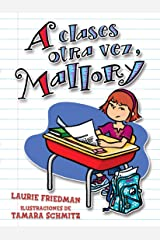 A clases otra vez, Mallory (Back to School, Mallory) (Mallory en español (Mallory in Spanish) nº 2) (Spanish Edition) Kindle Edition