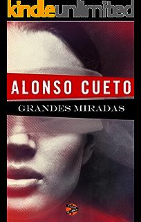 Grandes miradas (Spanish Edition)