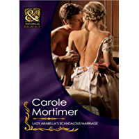 Lady Arabella's Scandalous Marriage (Mills & Boon Historical) (The Notorious St Claires, Book 4) (English Edition)