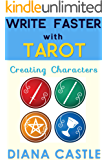 Write Faster with Tarot - Creating Characters