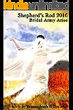 Shepherd's Rod 2016: Bridal Army Arise