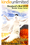 Shepherd's Rod 2016: Bridal Army Arise