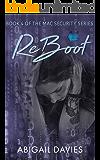 ReBoot (MAC Security Series Book 4)