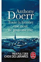 Toute la lumière que nous ne pouvons voir (Littérature) (French Edition) Mass Market Paperback