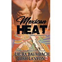 Mexican Heat (Crimes&cocktails Series, Band 1)