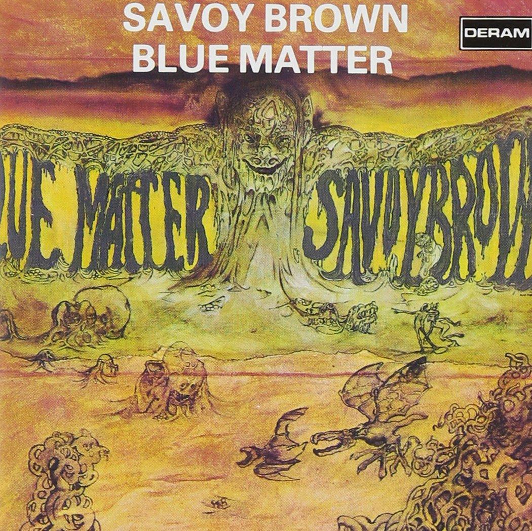 Brown Savoy-Blue Matter: Savoy Brown, Chris Youlden: Amazon.fr: Musique