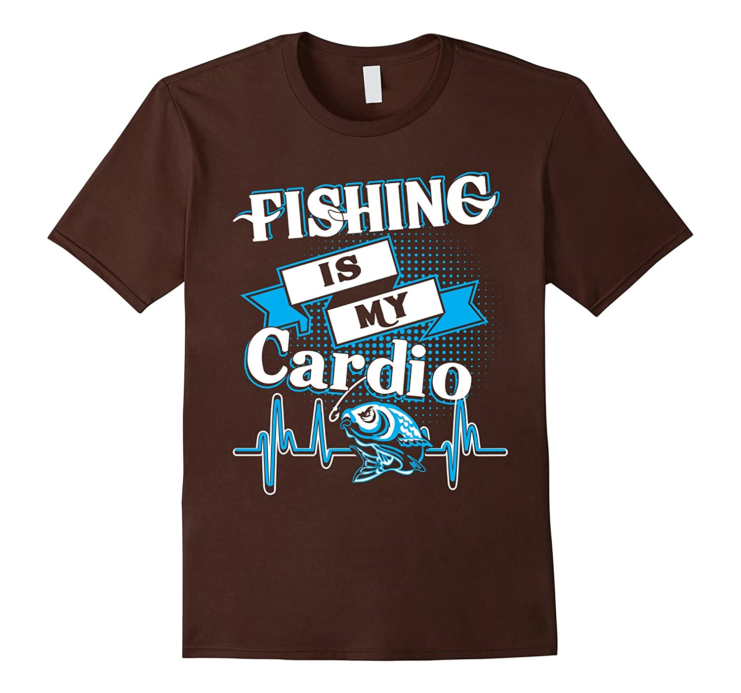 Fishing Is My Cardio Gift T-Shirt