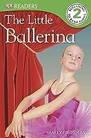DK Readers L2: The Little Ballerina (DK Readers