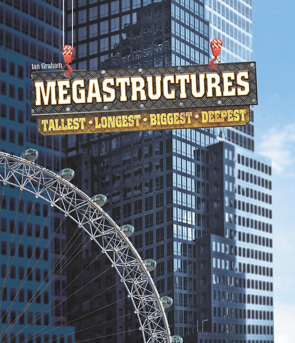 Megastructures: Tallest, Longest, Biggest, Deepest