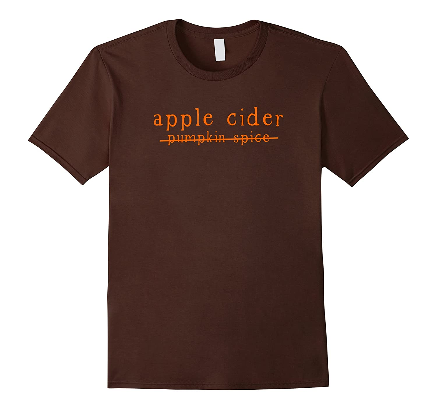 Funny Apple Cider No to Pumpkin Spice Crossed Out Tshirt-Rose