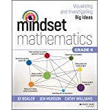 Mindset Mathematics: Visualizing and Investigating Big Ideas, Grade K