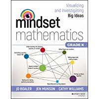 Mindset Mathematics: Visualizing and Investigating Big Ideas, Grade K