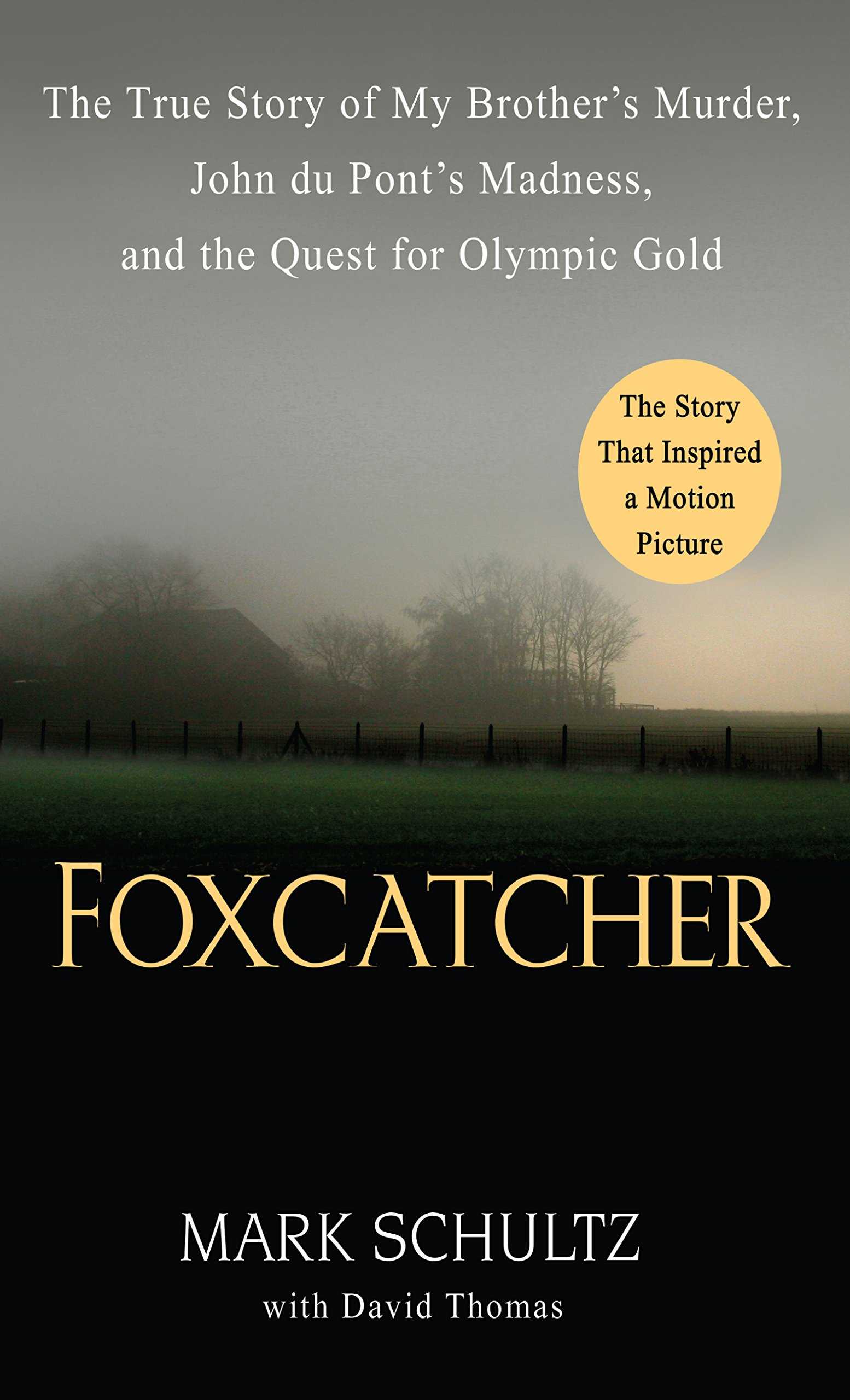 Download Foxcatcher: The True Story of My Brother's Murder, John du Pont's Madness, and the Quest for Olympic Gold (Thorndike Press Large Print Crime Scene) ebook
