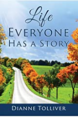 Life Everyone Has a Story Kindle Edition