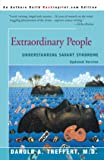 Extraordinary People : Understanding Savant Syndrome