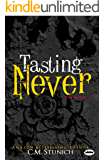 Tasting Never: A New Adult Romance (Never Say Never Book 1)