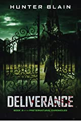 Deliverance: Preternatural Chronicles Book 0 (The Preternatural Chronicles) Kindle Edition