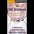 The Silk Romance: A heartwarming contemporary romance