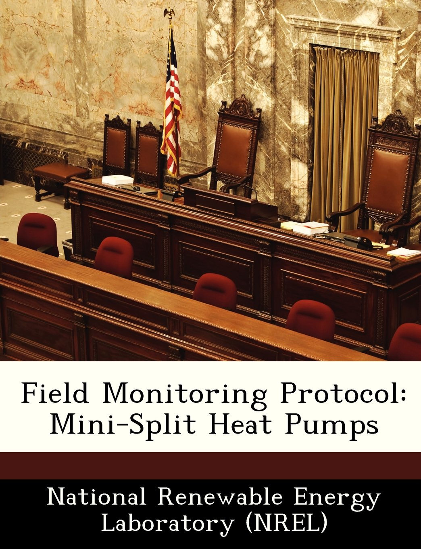 Download Field Monitoring Protocol: Mini-Split Heat Pumps ebook