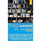 100 Clásicos de la Literatura Universal: Vol.2 (Best Sellers en español) (Spanish Edition)