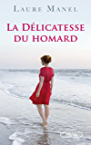 La délicatesse du homard (French Edition)