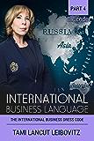The International Business Dress Code (INTERNATIONAL BUSINESS LANGUAGE CODE Book 4)
