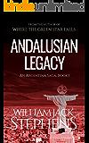 Andalusian Legacy (An Argentina Saga Book 1)