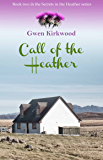Call of the Heather: Secrets in the Heather series