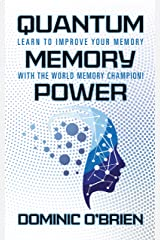 Quantum Memory Power: Learn to Improve Your Memory With the World Memory Champion! Kindle Edition