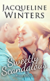 Sweetly Scandalous (A Willow Creek Novel Book 1)