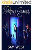 Shadow Games: A Novella of Terror