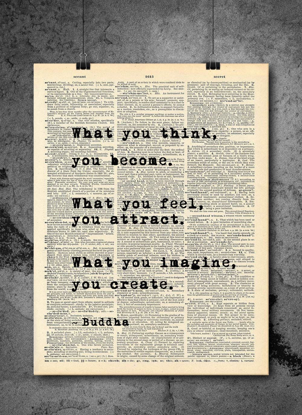 Buddha - What You Think You Become Quote Vintage Art - Authentic Upcycled Dictionary Art Print - Home or Office Decor - Inspirational And Motivational Quote Art