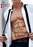 His Secretive Lover (The Thorpe Brothers Book 3)