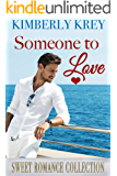 Someone To Love: 3 Sweet Romance Novels