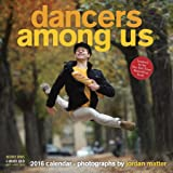 Dancers Among Us Wall 2016 Calendar