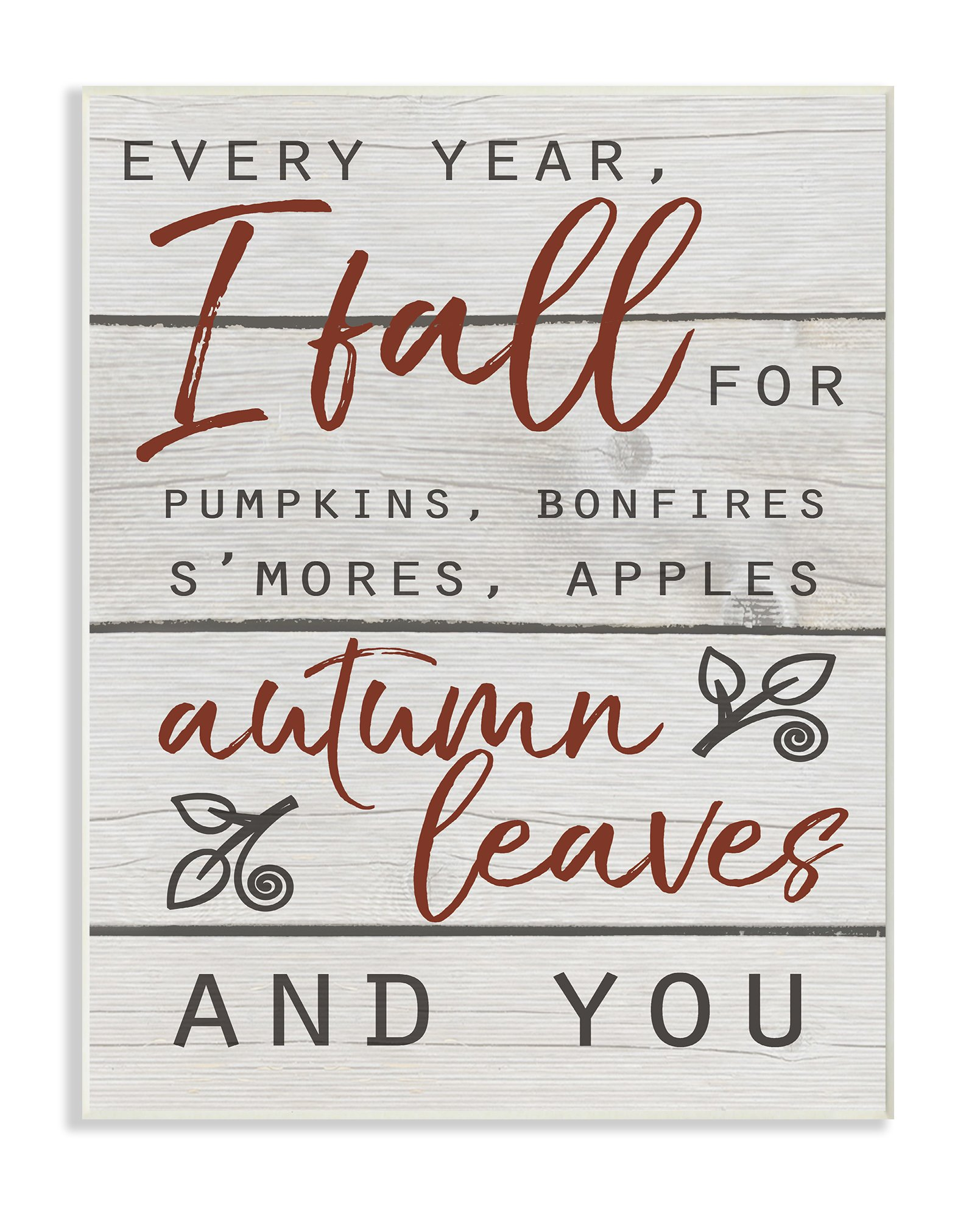 The Stupell Home Décor Collection Every Year I Fall for You Red and Grey Typography Wall Plaque Art, 10 x 15