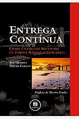 Entrega Contínua: Como Entregar Software de Forma Rápida e Confiável (Portuguese Edition) Kindle Edition
