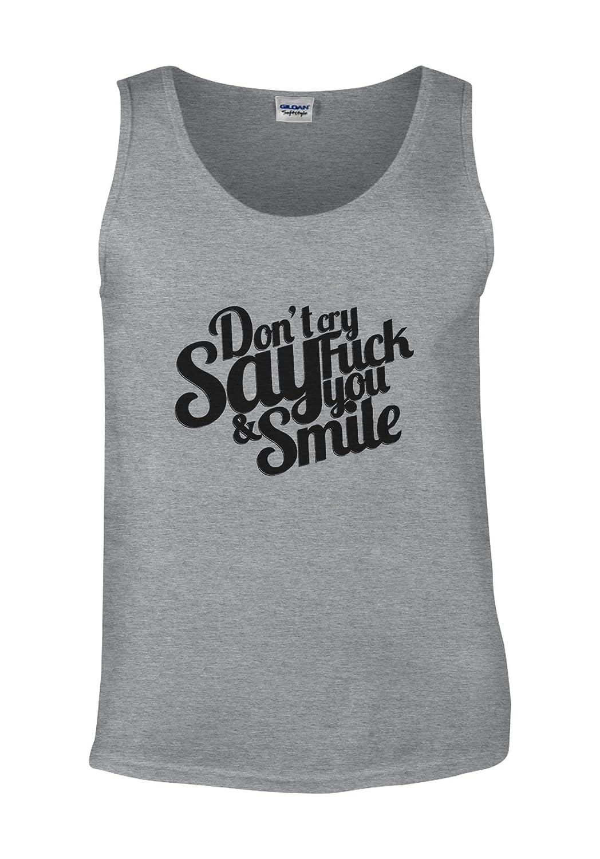 Dont Cry Say FCK YOU Smile Tumblr White Men Vest Tank Top
