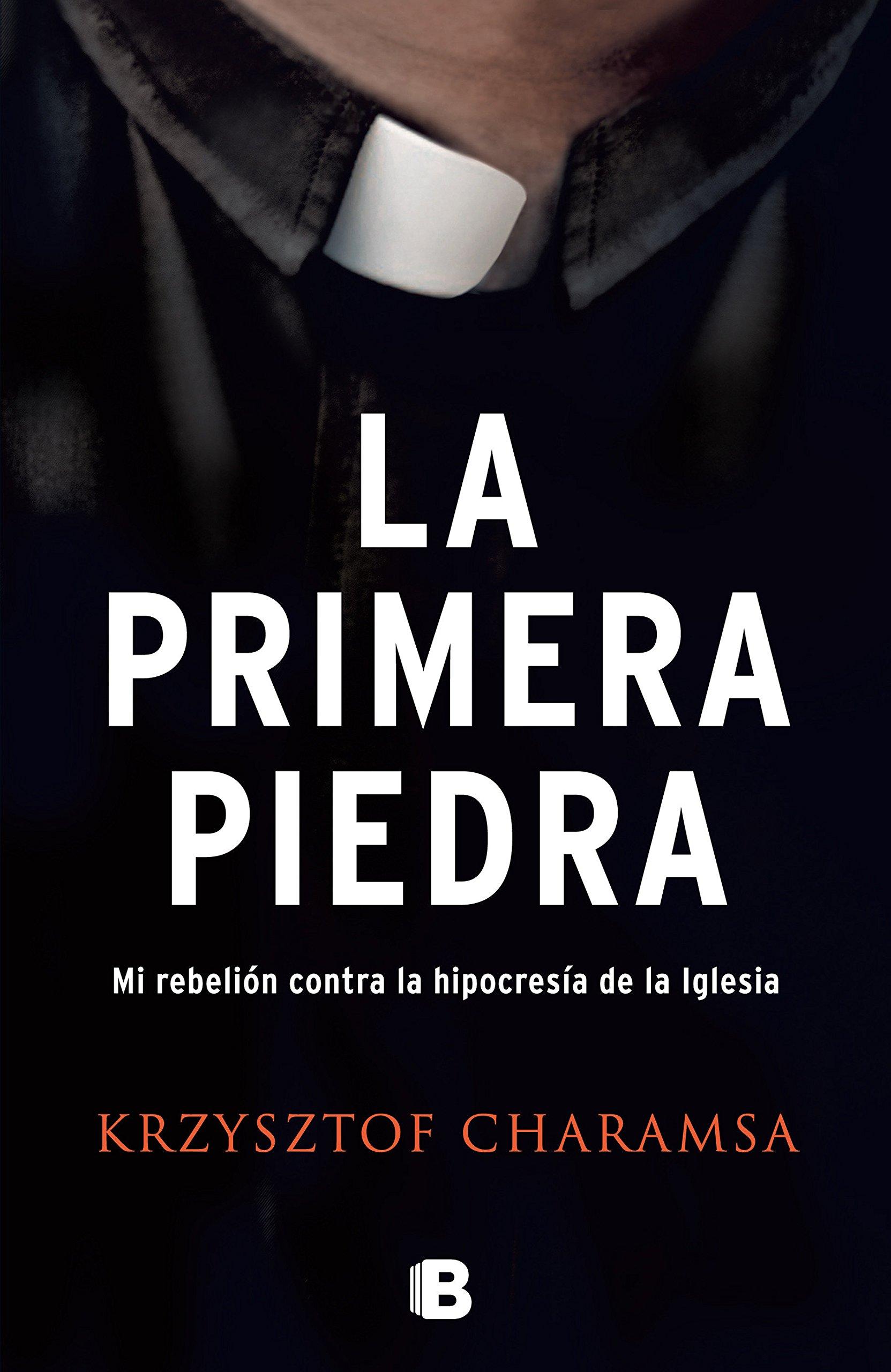 La primera piedra (No ficción): Amazon.es: Charamsa ...