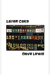 Layer Cake Kindle Edition