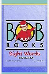 Bob Books Sight Words: Kindergarten Kindle Edition
