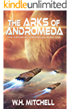 The Arks of Andromeda (The Imperium Chronicles Book 1)