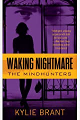 Waking Nightmare (Mindhunters Book 1) Kindle Edition