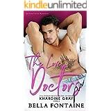 The Love Doctors: An Interracial Romance