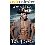 Love Her Better (Kaid Ranch Shifters Book 4)