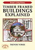 Timber-Framed Building Explained (Britain's Living History)