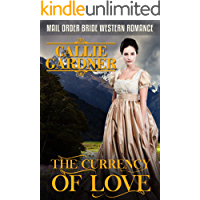 The Currency of Love: Historical Western Romance