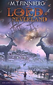 Lord Of Neverland (A Dark Fairytale Retelling: A companion short story to the Night Side Of Neverland) (English Edition)